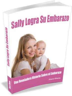 Sally Logra Su Embarazo